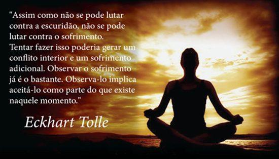 Resultado de imagem para Eckhart Tolle frases em português