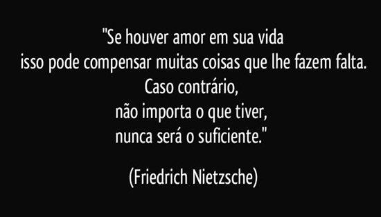 se-houver-amor-em-sua-vida-isso-pode-compensar-muitas-coisas-que-lhe-fazem-falta-caso-friedrich-nietzsche-frase-2332-1456
