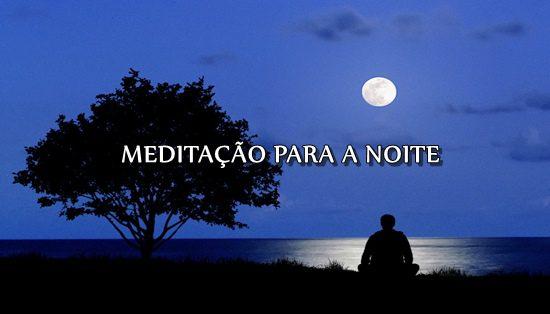 meditaçcao para a noite