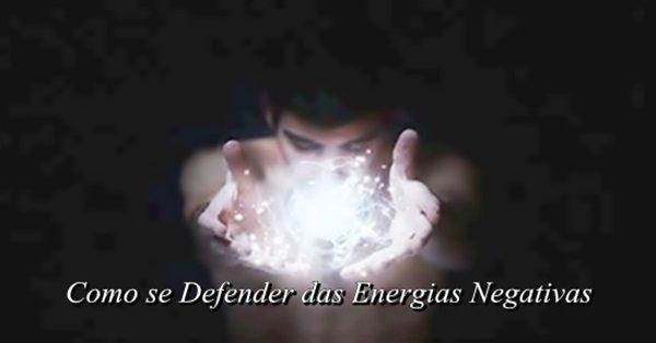 como se defender das energias negativas1