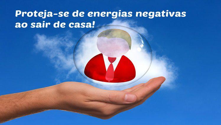 PROTEJA SE DAS ENERGIAS NEGATIVAS AO SAIR DE CASA FOTO DE CAPA E FOTO 01