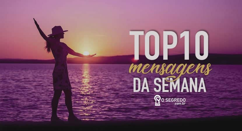 Fé Motivação E Vitória Confira O Top 10 Da Semana